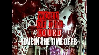 #WordOfTheLourd | LOVE IN THE TIME OF FB