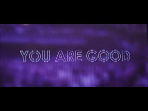 You Are Good Lyrics Crc Music