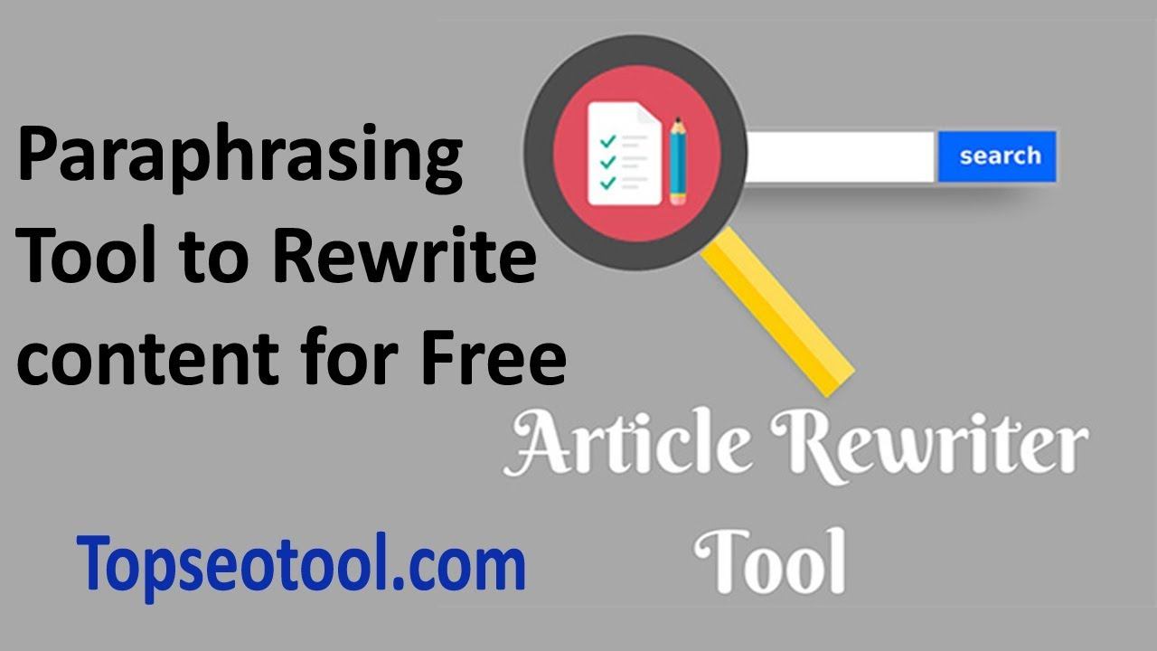 How to Article Rewriter Paraphrasing Tool to Rewrite content for Free