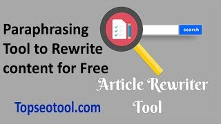 #topseotool How to Article Rewriter Paraphrasing Tool to Rewrite content for Free