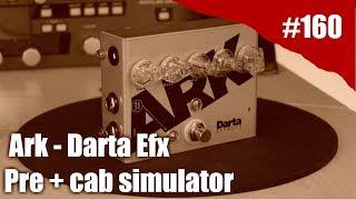 Rig on Fire #160 - Ark Pre amp + Cab simulator