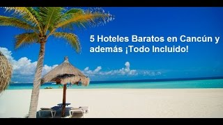 5 Hoteles Baratos en Cancún y además ¡Todo Incluido! thumbnail
