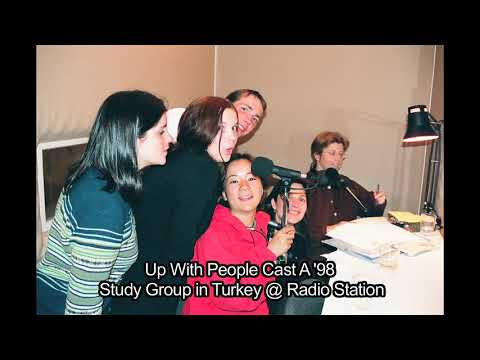 Up With People Cast A '98 Study Group in Turkey @Radio station