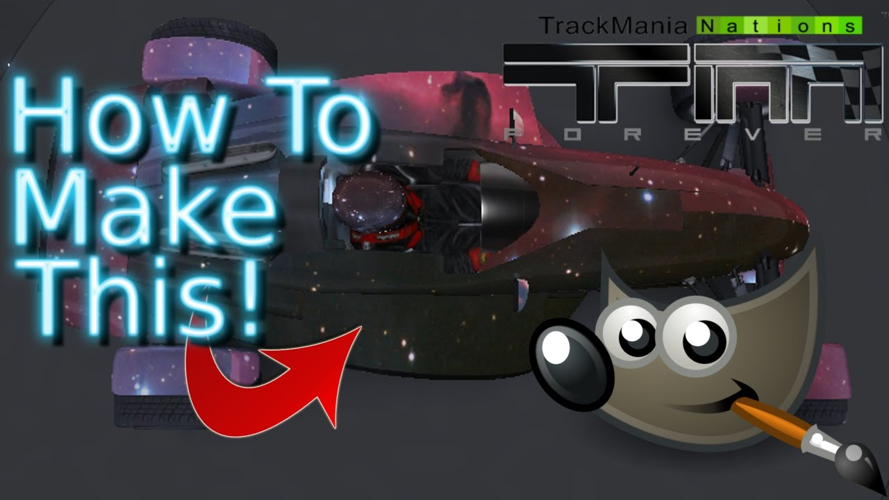 How to make a car skin in gimp trackmania nations forever