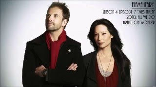 Elementary S04E07 - All We Do by Oh Wonder