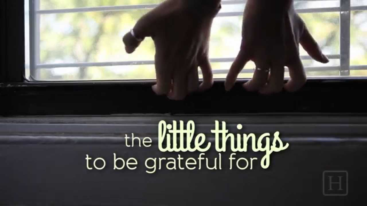 24 Little Things To Be Grateful For  YouTube