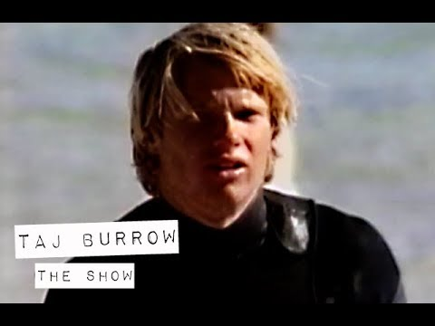 Taj Burrow in THE SHOW (The Momentum Files)
