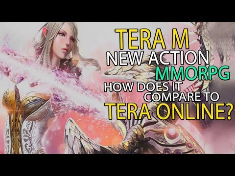 TERA M - New Upcoming Action MMORPG - How Does it Compare to TERA Online?