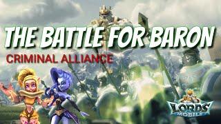 BRR & Criminal Alliance Baron War! - Lords Mobile