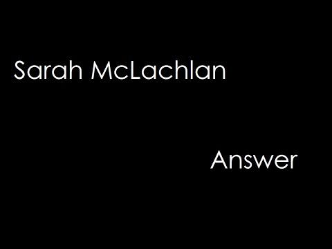 Sarah McLachlan - Answer (lyrics)