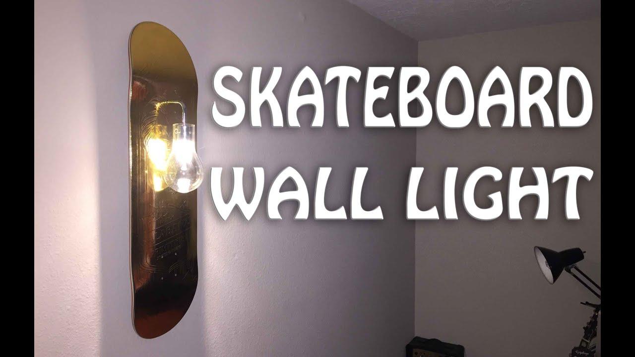 Skateboard Lamp how to make: skateboard wall light - youtube