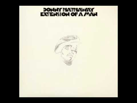 Donny Hathaway - Someday We'll All Be Free