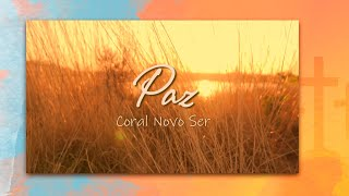 Paz - Coral Novo Ser