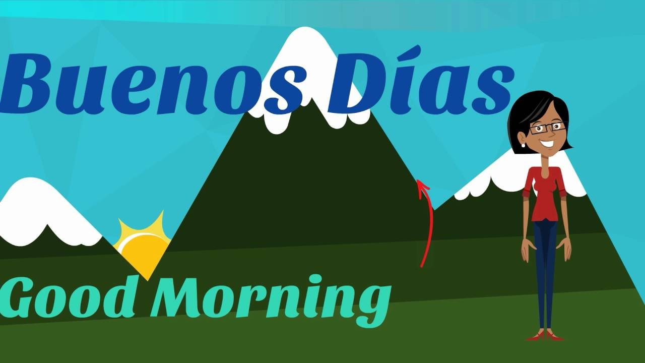 Good morning i learn spanish greetings in spanish youtube good morning i learn spanish greetings in spanish m4hsunfo
