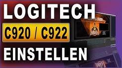 Logitech C920/C922 richtig einstellen | Tutorial (2019)