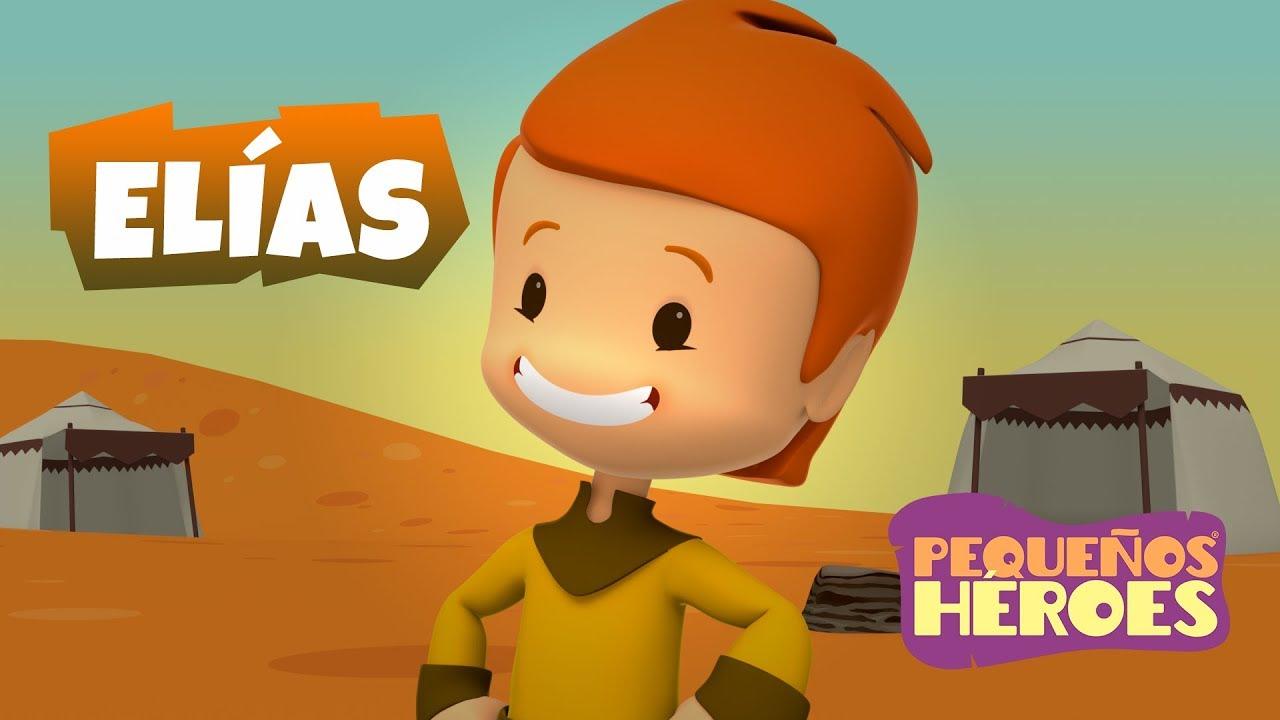 Historias de la Biblia para niños – Elías – Pequeños Héroes