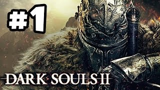 Dark Souls 2 Walkthrough PART 1 Let