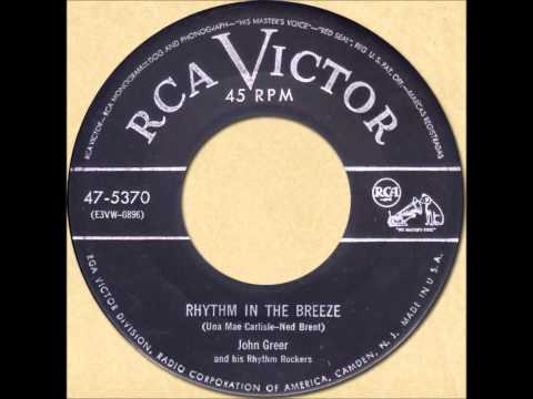 JOHN GREER & HIS RHYTHM ROCKERS - RHYTHM IN THE BREEZE [RCA Victor 47-5370] 1953