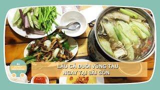 Ăn LẨU CÁ ĐUỐI Vũng Tàu ở Sài Gòn | Ẩm Thực Đường Phố - Vietnamese Street Food