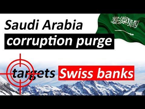 Saudi Arabia's corruption purge targets Swiss banks - Elite fears frozen bank accounts
