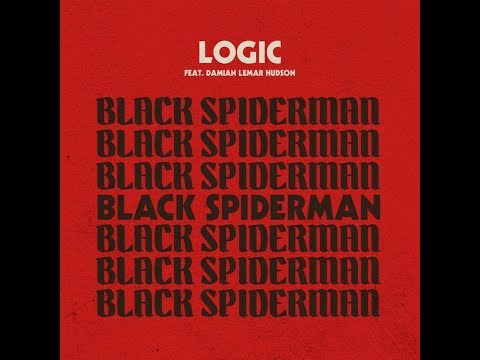 Logic - Black Spiderman   (1 Hour version)