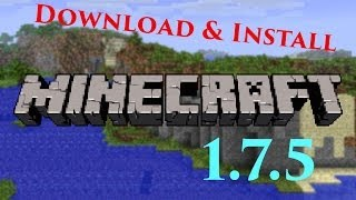 Download Download & Install Minecraft 1.7.5 [Tutorial] MP3 song and Music Video