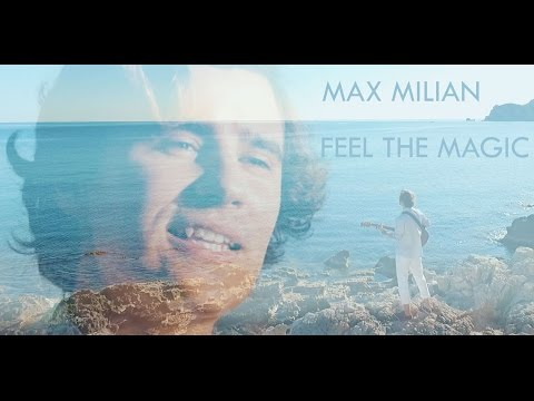 Max Milian - Feel the magic (Official Video)