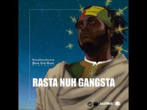 Samory I -Rasta Nuh Gangsta -Rory Stone Love -Black Dub