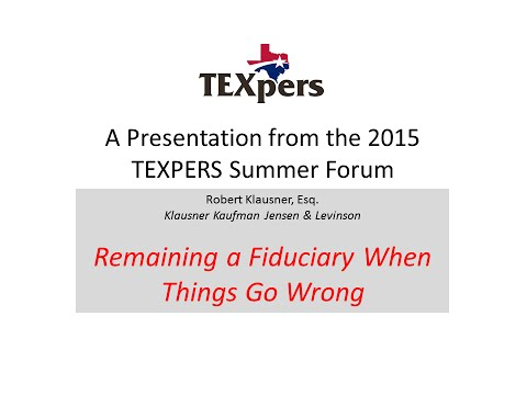 Robert Klauser Describes Fiduciary Duty at the 2015 Summer Forum