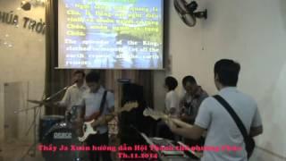 Thầy Ja Xuân hướng dẫn HT thờ phượng Chúa - 11.2014 - LIÊN ĐOÀN TRUYỀN GIÁO PHÚC ÂM