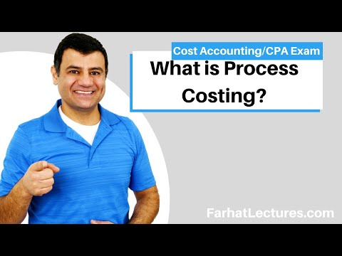 Process Costing   Cost Accounting   CPA Exam BEC    CMA Exam
