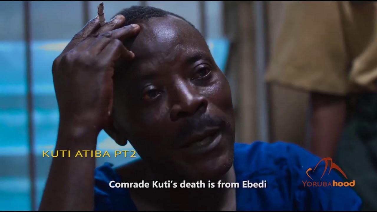 Download Kuti Atiba Part 2 - Yoruba Latest 2019 Movie Now Showing On Yorubahood