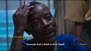 Kuti Atiba Part 2 - Yoruba Latest 2019 Movie Now Showing On Yorubahood