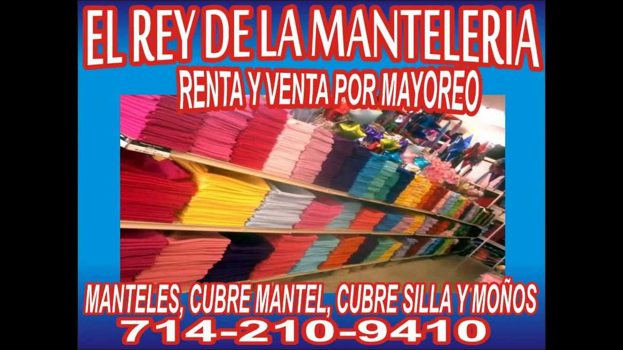 El Rey De La Manteleria en Orange County  YouTube