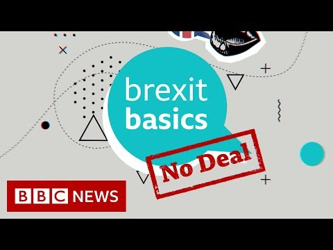 What is no-deal Brexit? - BBC News