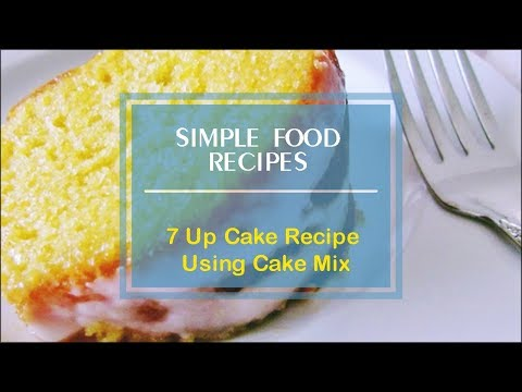 7 Up Cake Recipe Using Cake Mix
