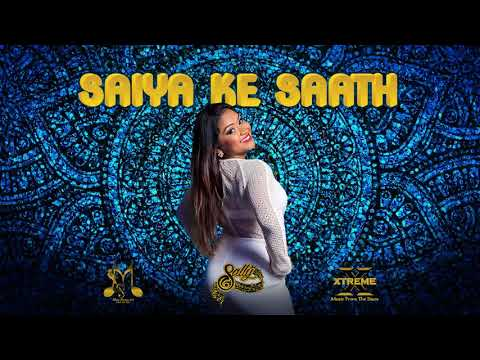 Saiya Ke Saath - Sally Sagram 2019 Bollywood Remix (Xtreme band)
