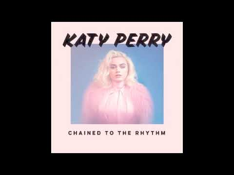 Katy Perry - Chained to the Rhythm (no rap)