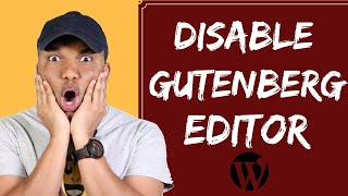 WordPress 5.0 Review - How to Disable Gutenberg Editor