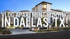 VLOG| Dallas Area Apartment Hunting - 2017