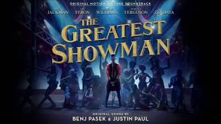 The Greatest Showman   Full Soundtrack