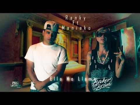 Ranky Ft Maniako-Ella Me Llama (Video Lyric) Trap
