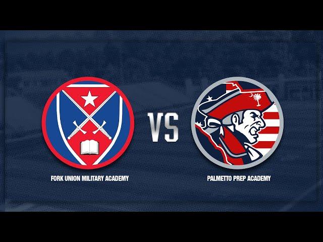 Fork Union Military Academy vs Palmetto Prep Academy