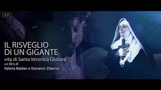 trailer - Il RISVEGLIO DI UN GIGANTE - Santa Veronica Giuliani OFFICIAL TRAILER [4K] UltaHD
