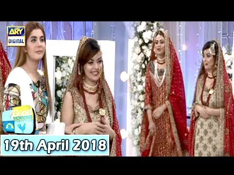 Good Morning Pakistan - Benita David & Sehrish - 19th April 2018 - ARY Digital Show