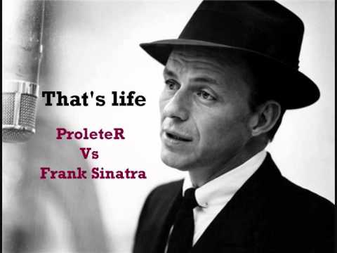 Frank Sinatra - That's life (ProleteR tribute)