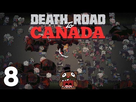 Baer is on the Death Road to Canada (Ep. 8)