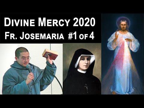 Mystery of God's Mercy #1 of 4 - Fr. Josemaria - Mercy Retreat 2020