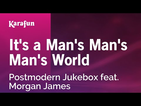 Karaoke It's a Man's Man's Man's World - Postmodern Jukebox *