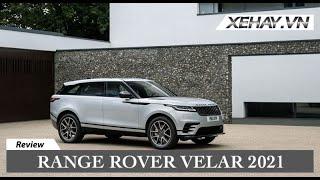 Range Rover Velar 2021 thêm nhiều trang bị, chốt giá từ 1,36 tỷ VNĐ |XEHAY.VN|